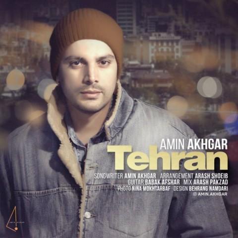 دانلود موزیک جدید امین اخگر تهران