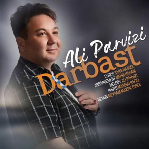 دانلود موزیک جدید علی پرویزی در بست