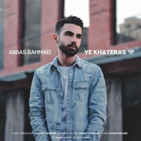 دانلود موزیک جدید عباس بهمئی یه خاطرس