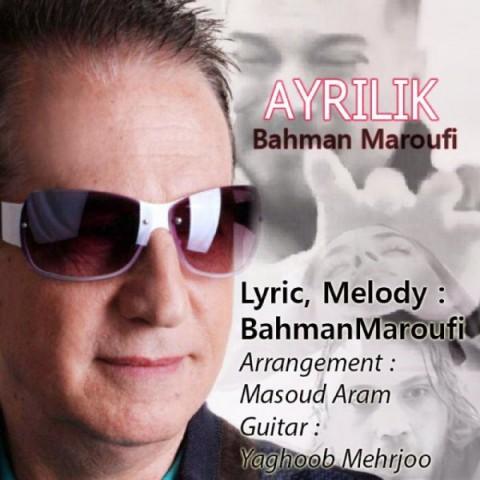 دانلود موزیک جدید بهمن معروفى آیرلیک